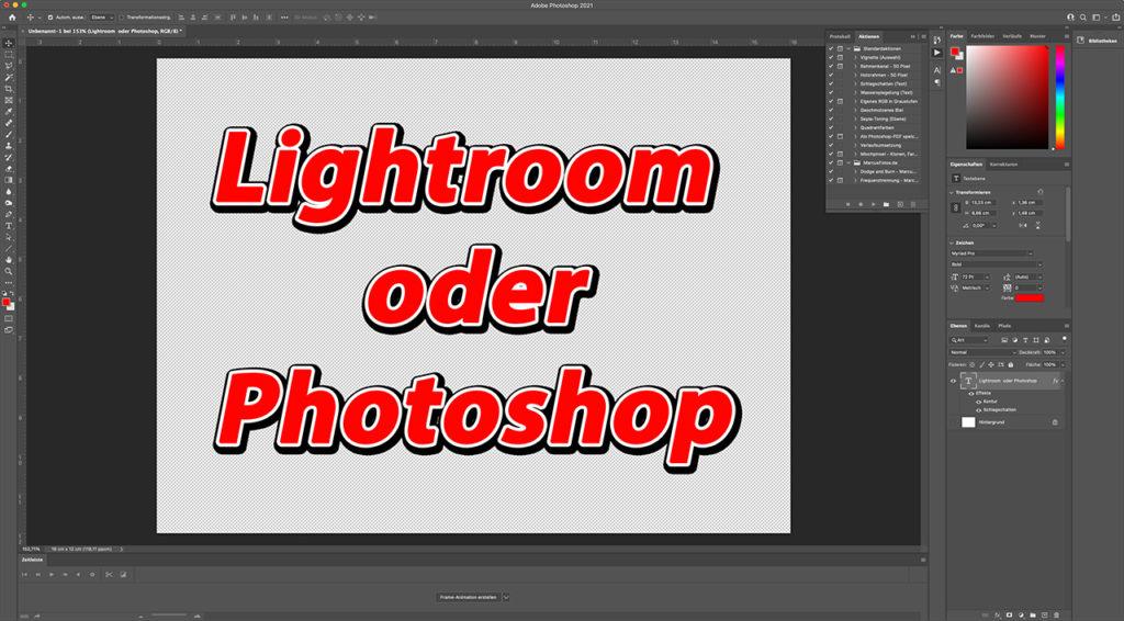 lightroom oder photoshop